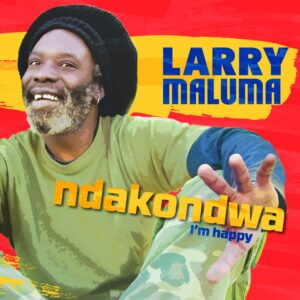 Buy the Larry Maluma record Ndakondwa (I'm Happy)